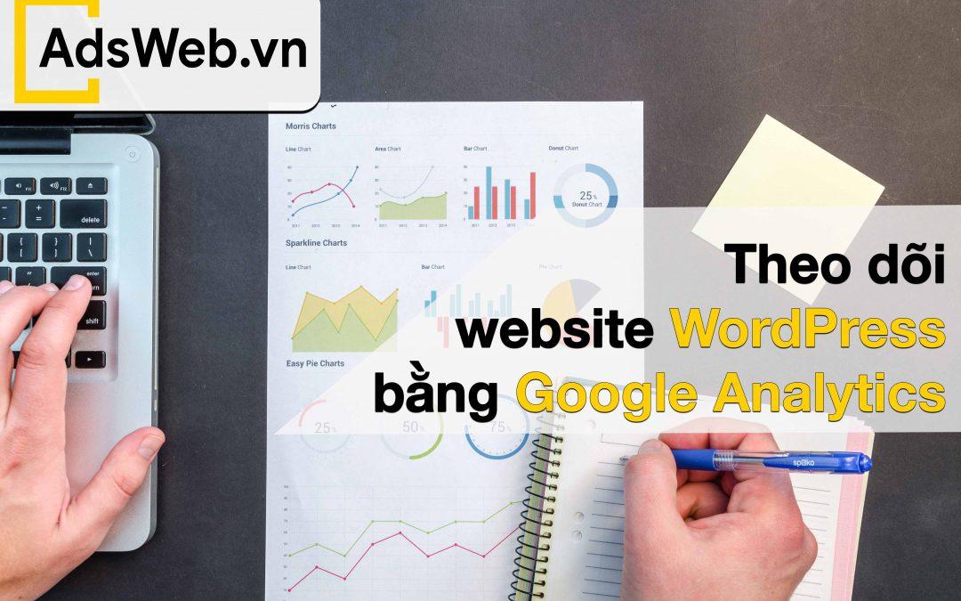 Làm sao để thêm Google Analytics cho WordPress